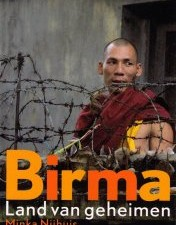 Birma, land van geheimen is één van de boeken over Birma die je moet gelezen hebben